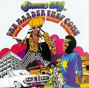 jimmy-cliff-harder-they-come