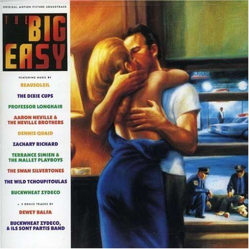 Big Easy Soundtrack Neville Professor Longhair Dixie Cups Buckwheat Zydeco