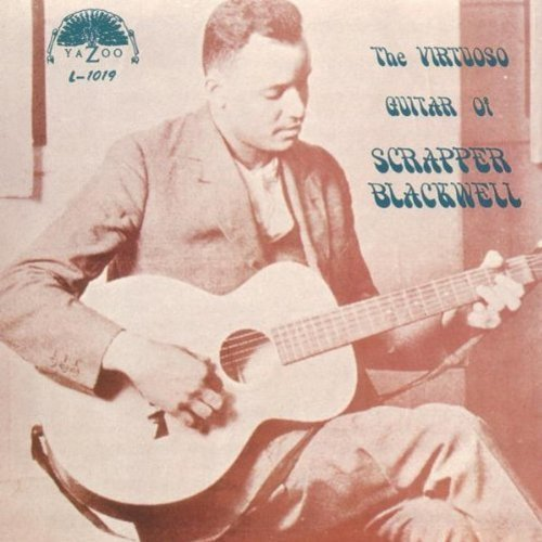 Scrapper Blackwell Virtuoso Guitar 1925 1934 .