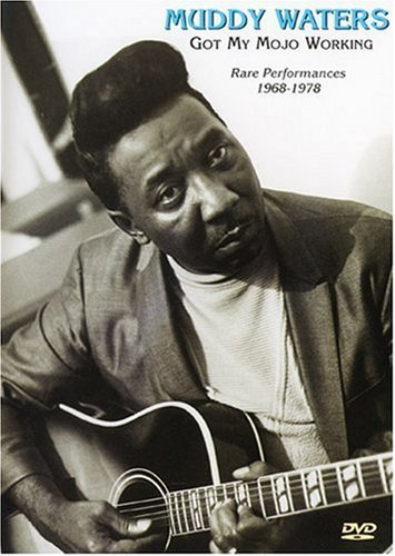 Muddy Waters 1968 78 Got My Mojo Working
