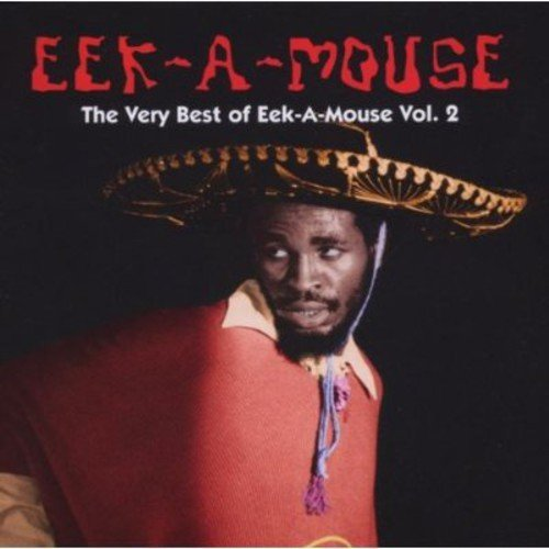 Eek A Mouse Vol. 2 Best Of Eek A Mouse
