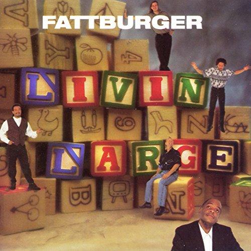 fattburger-livin-large-