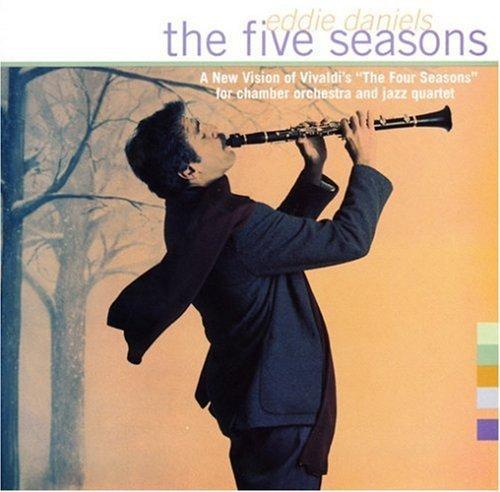 Eddie Daniels/Five Seasons@.