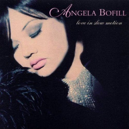 Angela Bofill/Love In Slow Motion