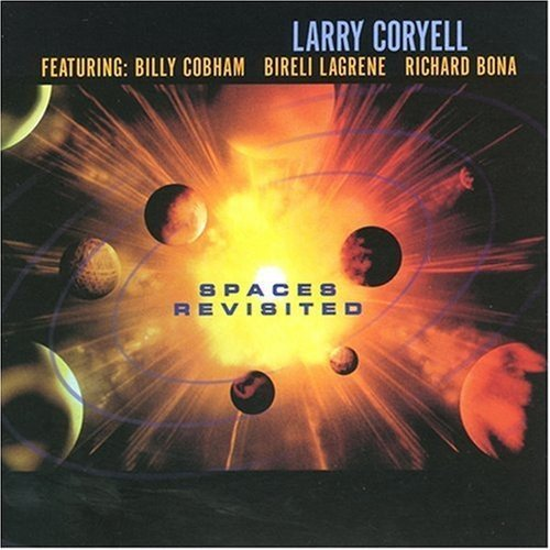 Larry Coryell Spaces Revisited .