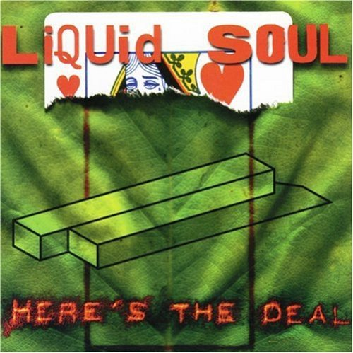 Liquid Soul Here's The Deal