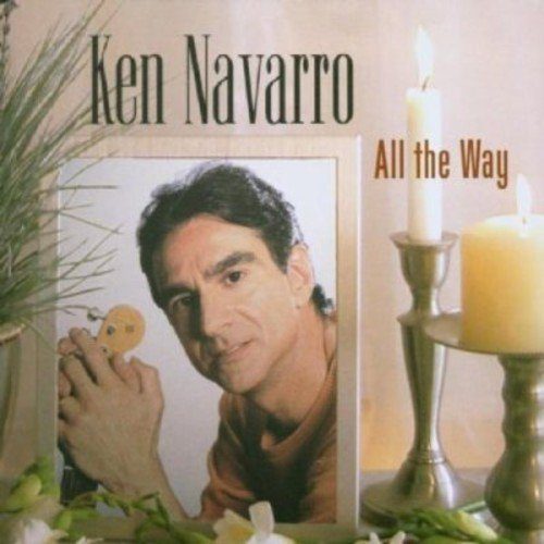 Ken Navarro All The Way