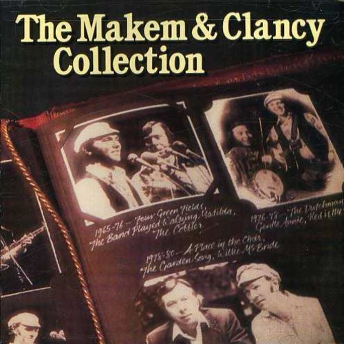 Makem & Clancy Collection .
