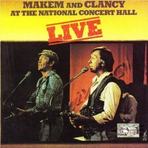 Makem & Clancy Live National Concert Hall .