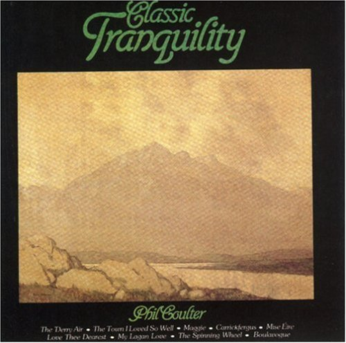 Phil Coulter Classic Tranquility .