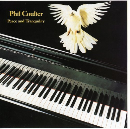 Phil Coulter Peace & Tranquility .