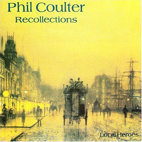 Phil Coulter Recollections .