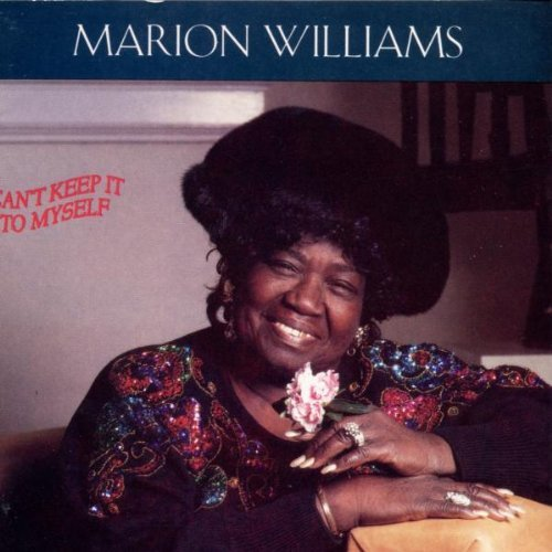 Marion Williams Can't Keep It To Myself