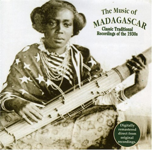 Music Of Madagascar Classic Traditional Recordings .