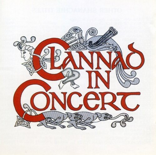 Clannad In Concert .