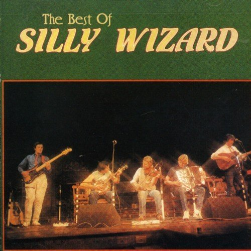 Silly Wizard Best Of Silly Wizard .