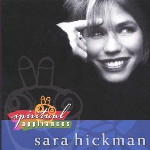 Sara Hickman Spiritual Appliances