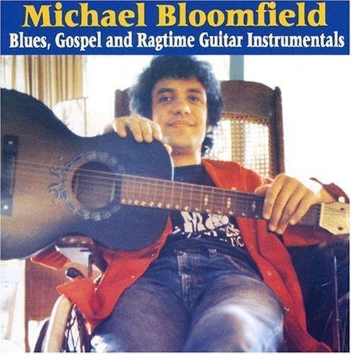 Michael Bloomfield/Blues Gospel & Ragtime Guitar@.