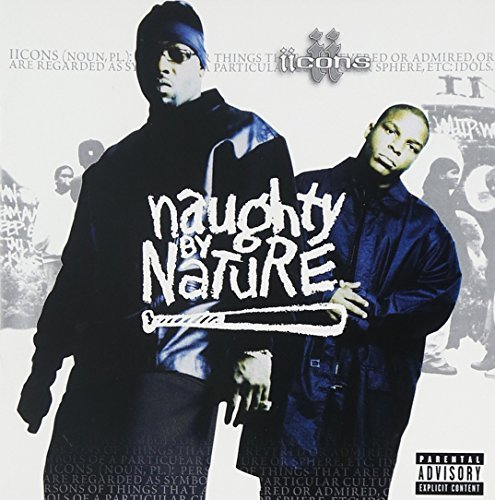 Naughty By Nature Iicons Explicit Version