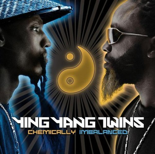 Ying Yang Twins Chemically Imbalanced Clean Version