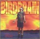 Birdbrain/Bliss
