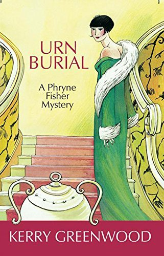 kerry-greenwood-urn-burial-a-phryne-fisher-mystery