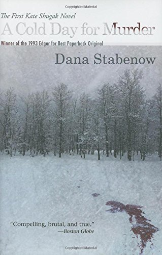 Dana Stabenow A Cold Day For Murder A Kate Shugak Mystery