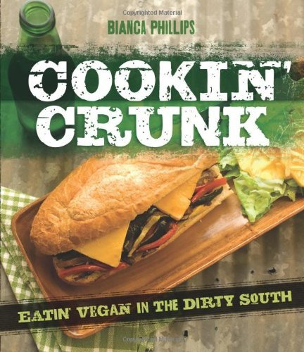 Bianca Phillips Cookin' Crunk Eatin' Vegan In The Dirty South