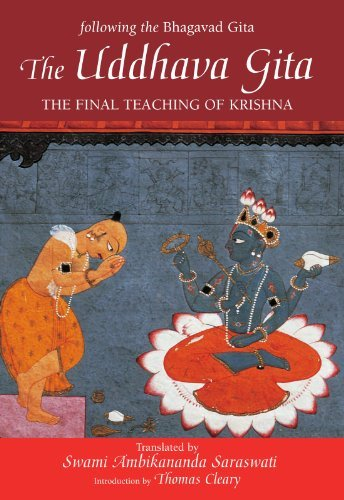 Swami Ambikananda Saraswati The Uddhava Gita The Final Teaching Of Krishna