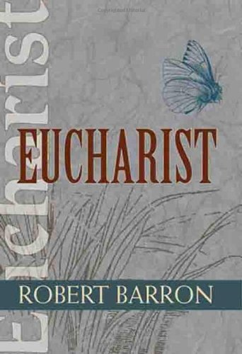 Robert E. Barron Eucharist