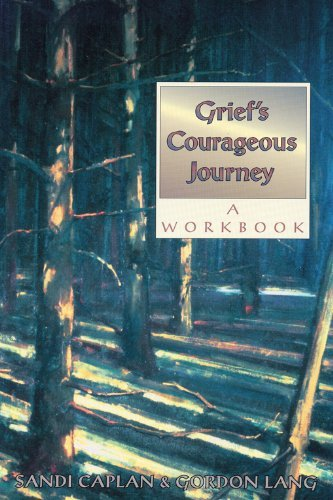 Sandi Caplan Grief's Courageous Journey The Eight Secrets You Need To Know