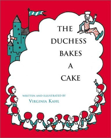 Virginia Kahl The Duchess Bakes A Cake