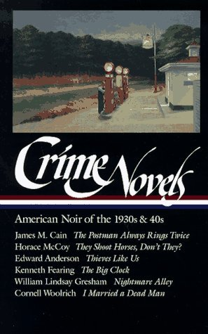 Robert Polito Crime Novels American Noir Of The 1930s & 40s (loa #94) The P