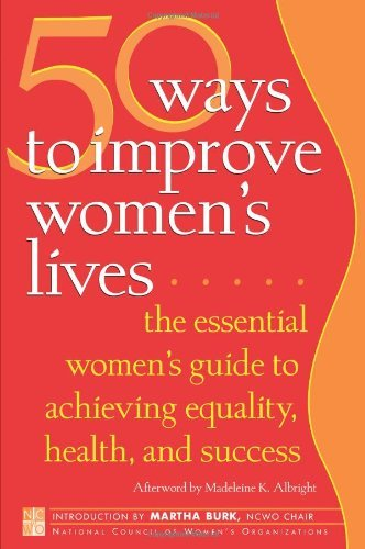 National Council Of Womens Organizations 50 Ways To Improve Women's Lives The Essential Women's Guide For Achieving Equalit
