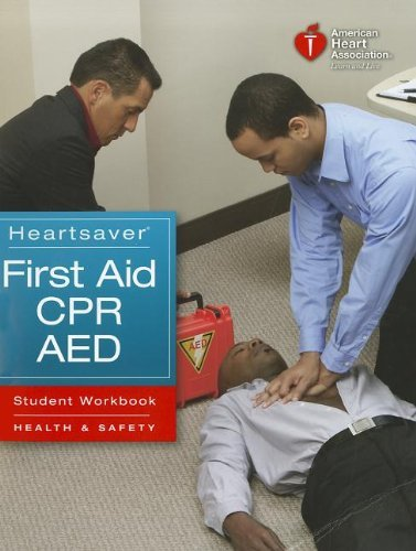 Louis Gonzales Heartsaver First Aid Cpr Aed Student Workbook