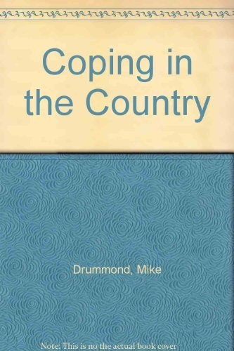 Mike Drummond Coping In The Country