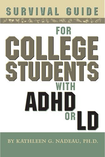 Kathleen G. Nadeau Survival Guide For College Students With Adhd Or L 0002 Edition;