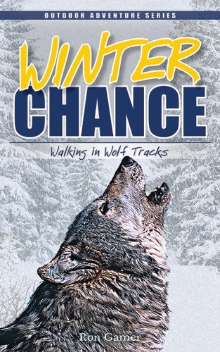 Ron Gamer Winter Chance Walking In Wolf Tracks