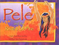Michael Nordenstrom Pele And The Rivers Of Fire