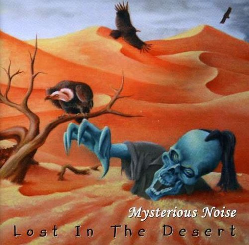 Mysterious Noise Lost In The Desert
