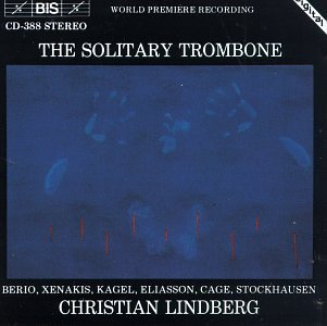 Christian Lindberg Solitary Trombone Contemporary Lindberg (trb)