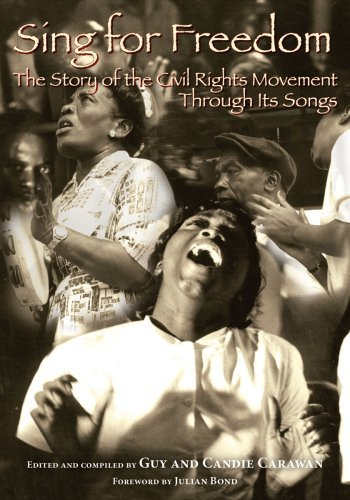 Candie Carawan Sing For Freedom The Story Of The Civil Rights Movement Through It