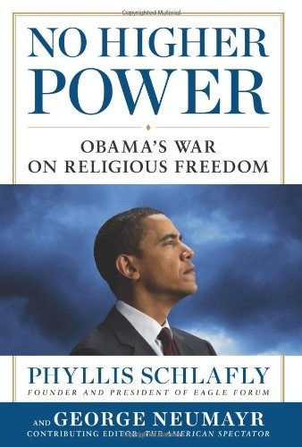 phyllis-schlafly-no-higher-power-obamas-war-on-religious-freedom