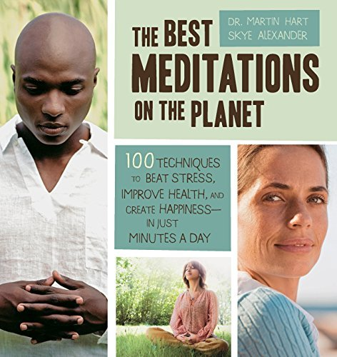 martin-hart-the-best-meditations-on-the-planet-100-techniques-to-beat-stress-improve-health-an