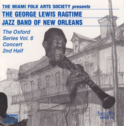 George Lewis Vol. 6 Ragtime Jazz Band Of Ne
