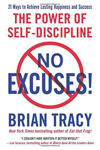Brian Tracy No Excuses! The Power Of Self Discipline
