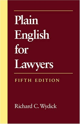 Richard C. Wydick Plain English For Lawyers