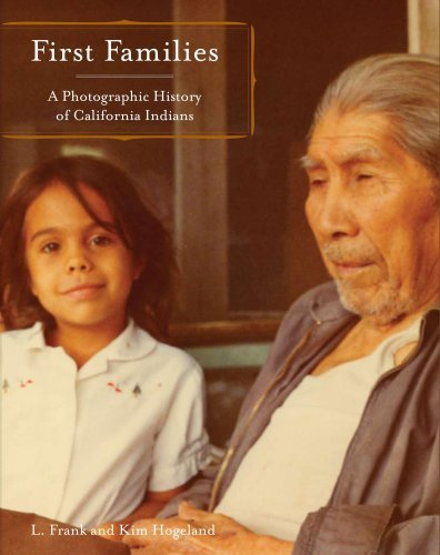 L. Frank Manriquez First Families A Photographic History Of California Indians