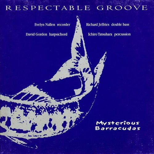 Respectable Groove Mysterious Barracudas