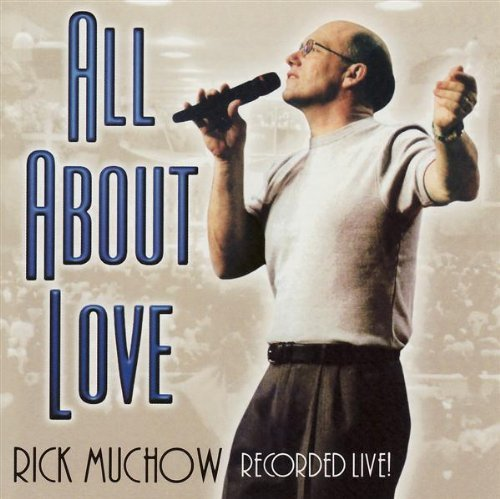 rick-muchow-all-about-love
